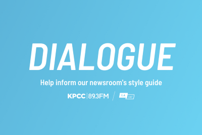 How KPCC/LAist made its style guide more inclusive to build trust—in and out of the newsroom