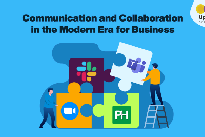 Communication and collaboration in the modern era for Business (Slack / Microsoft teams)