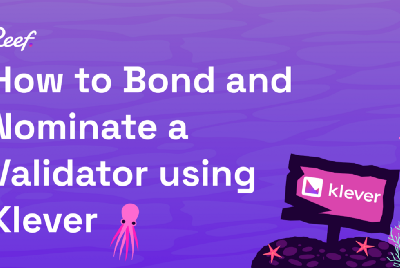 How to bond your REEF and nominate a Reef Chain validator using Klever Wallet