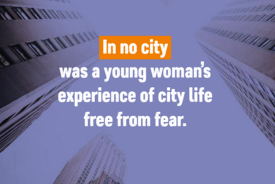 Free To Be A Girl: Making cities safer for girls and young women by designing with them (not for…