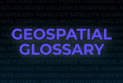 Glossary of Geospatial Terms