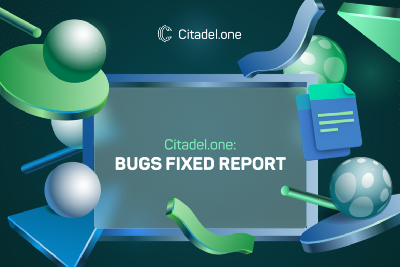 Citadel.one: Bugs Fixed Report