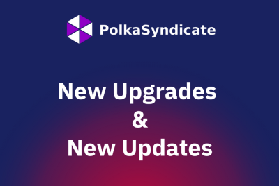PolkaSyndicate New Upgrades and Updates