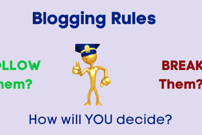 Not Always Golden Rules for Writers Who Blog