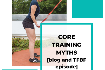 Core Training Myths and Processed Information