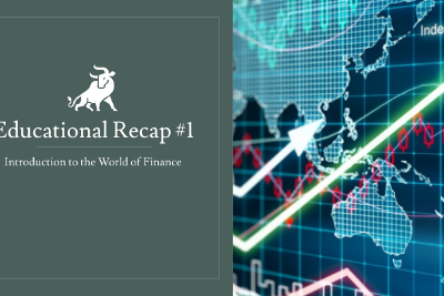 WCM Educational Recap #1: Introduction to the World of Finance