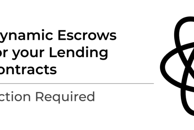 Dynamic Escrows for Lending contracts