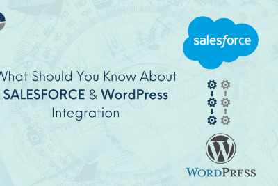 WordPress and Salesforce Integration—What You Should Know
