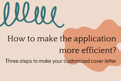 How to make the application more efficient?—Three steps to make your customized cover letter