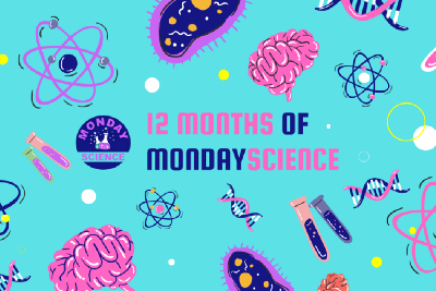 One Year Anniversary of Monday Science