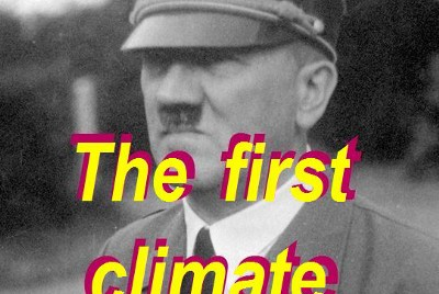 Name Adolf Hitler the first   climate criminal and the   climate debate is different.