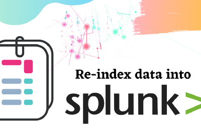 Re-index data into Splunk