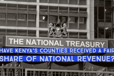Have Kenya's counties received Ksh1.5 trillion in Equitable Share since 2013?