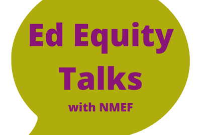Ed Equity Talks Series: Building & Sustaining Pipelines for Educators of Color