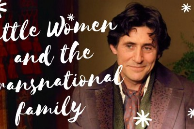 Louisa May Alcott and transnational family
