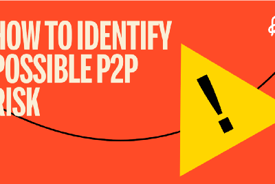 How To Identify Possible P2P Risk