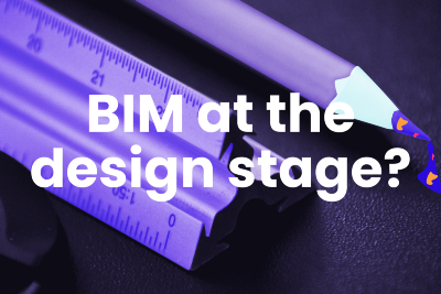 If you are an architect, why shouldn't you use BIM at the design stage?