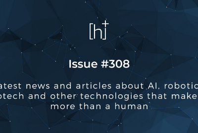H+ Weekly—Issue #308