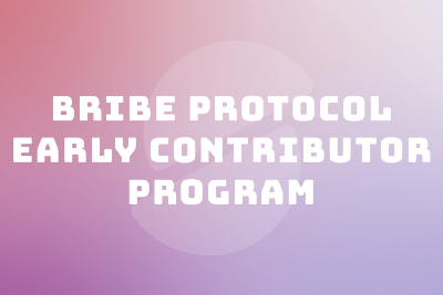 Bribe Protocol Early Contributor Program