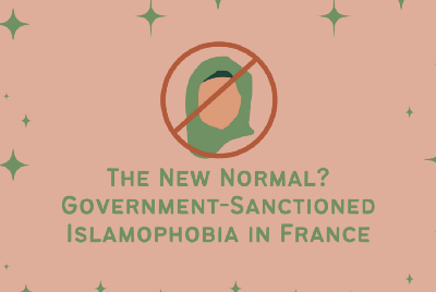 The New Normal: Government Sanctioned Islamophobia in France