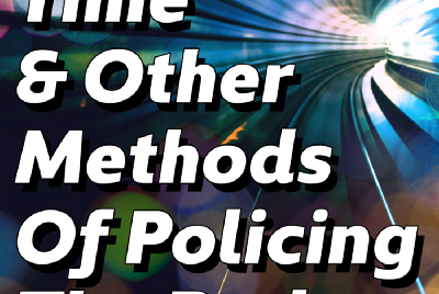 Gender, Time & Other Methods of Policing The Body