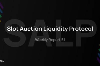 Bifrost Announces Slot Auction Liquidity Protocol SALP, Weekly Report 51