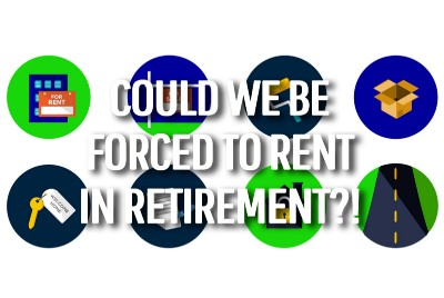 Could we be forced to rent to achieve our early retirement lifestyle?