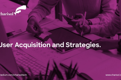 User Acquisition Steps and Strategies