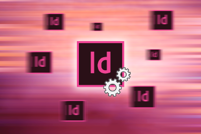 Adobe InDesign: Speed Up Your Workflow with Essential Settings