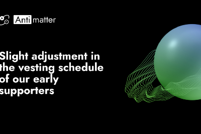 Announcing slight adjustment in the vesting schedule of MATTER early supporters