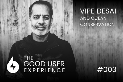 Vipe Desai on Activism, Disruption, and Democratization to Save our Oceans