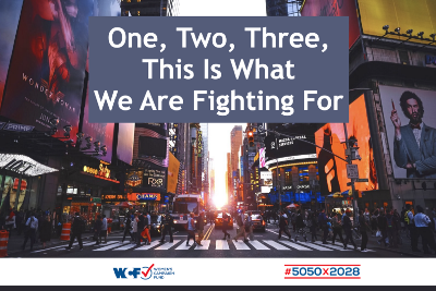 One, Two, Three, This Is What We Are Fighting For - Women's Campaign Fund