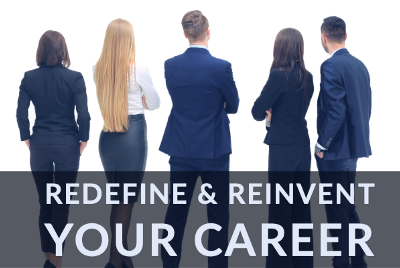 Redefine and Reinvent Your Career Before It Leaves You Behind