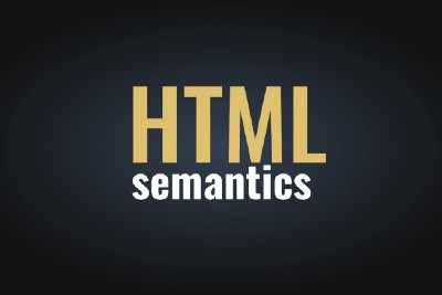 10 HTML Semantic Tags and When to Use Them