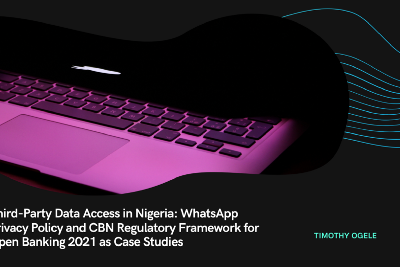 Third-Party Data Access in Nigeria: WhatsApp Privacy Policy and CBN Regulatory Framework for Open…