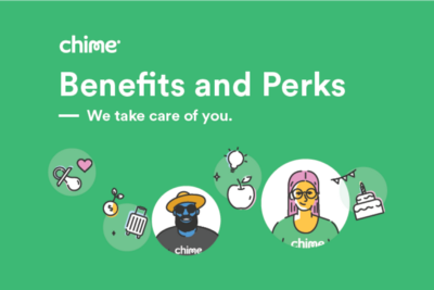 Taking care of Chimers: How we think about benefits and rewards at Chime