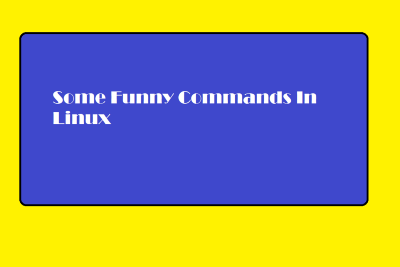 Funny Linux Commands