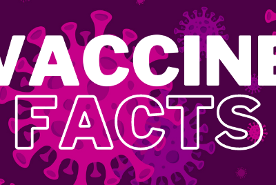 COVID-19 Vaccines: Just the Facts! (Part 5)