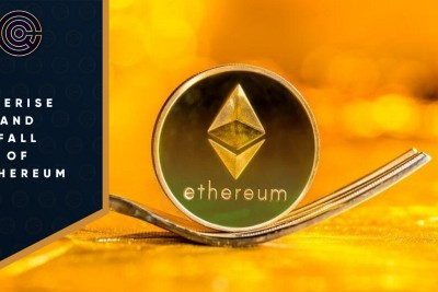 The Rise and Fall of Ethereum