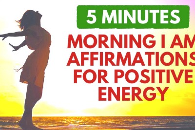 Morning I Am Affirmations for a Wonderful Day | 5 Minute Positive Energy Boost
