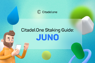 Citadel.one Staking Guide: Juno