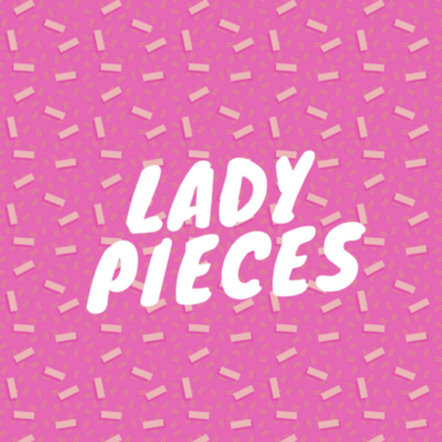 Lady Pieces