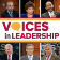 Voices in Leadership