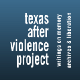 Texas After Violence Project
