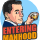 Entering Manhood
