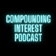 Compounding Interest Podcast