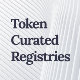 Token Curated Registry