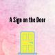 A Sign on the Door