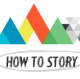 How To Story