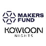 Makers Fund & Kowloon Nights